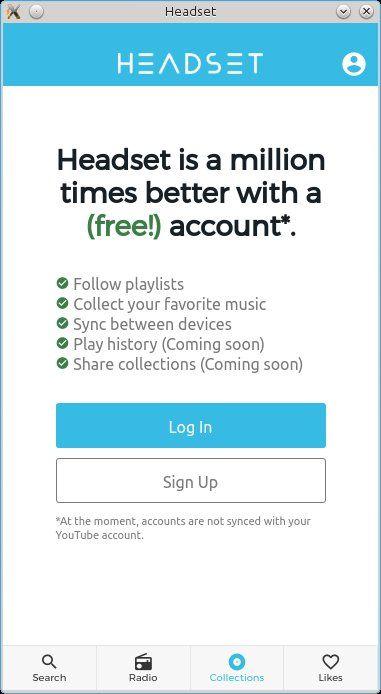 Регистрацията в Headset отключва пълната мощ на програмата. При това напълно безплатно! Насладете се на тонове музика от YouTube!